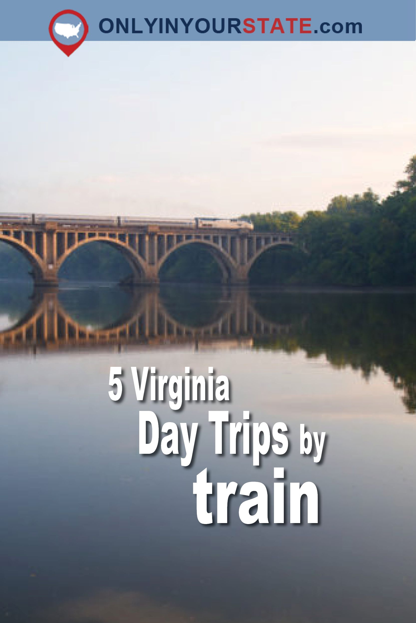 Travel Virginia Train Trips Rides Trains Explore Is For Amazing Places By