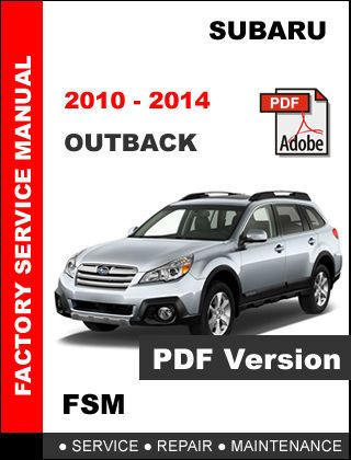 subaru outback 2010 2011 2012 2013 2014 factory service repair rh pinterest com 2003 subaru baja owners manual 2003 subaru baja service manual pdf