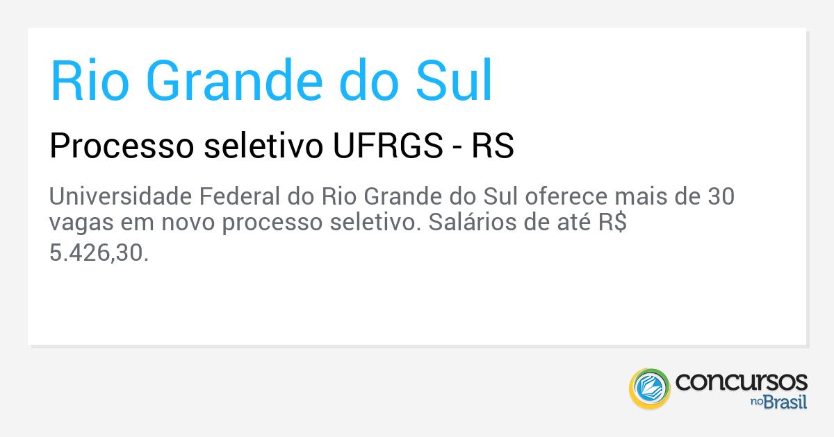 Processo seletivo UFRGS - RS - http://anoticiadodia.com/processo-seletivo-ufrgs-rs/