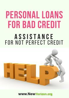 Personal Loans For Bad Credit Assistance For Not Perfect Credit With Images Loans For Bad Credit Bad Credit Personal Loans Personal Loans