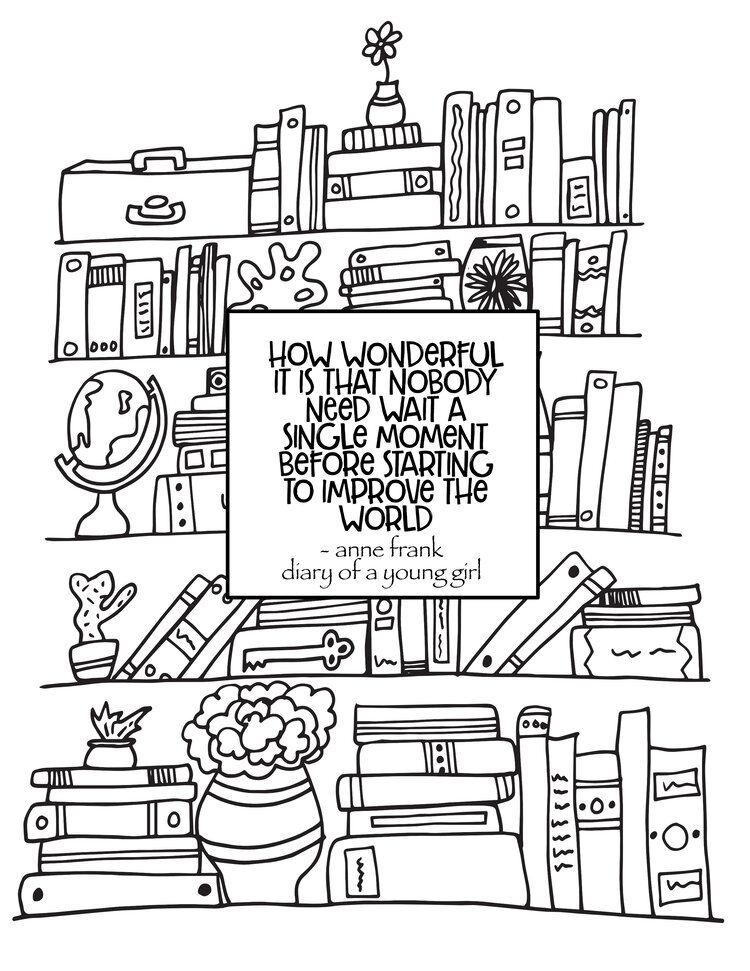 Anne Frank Quote Improve The World Free Bookshelf Coloring Page Stevie Doodles Free Coloring Pages Quote Coloring Pages Free Printable Coloring Pages