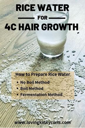 How to Grow Natural 4C Hair Using Rice Water | Lov