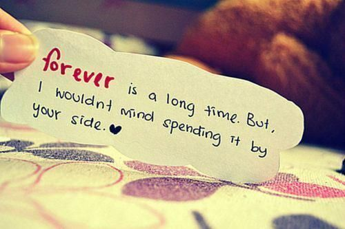 Forever is a long time. But i wouldn't mind spending it by your side #young #love