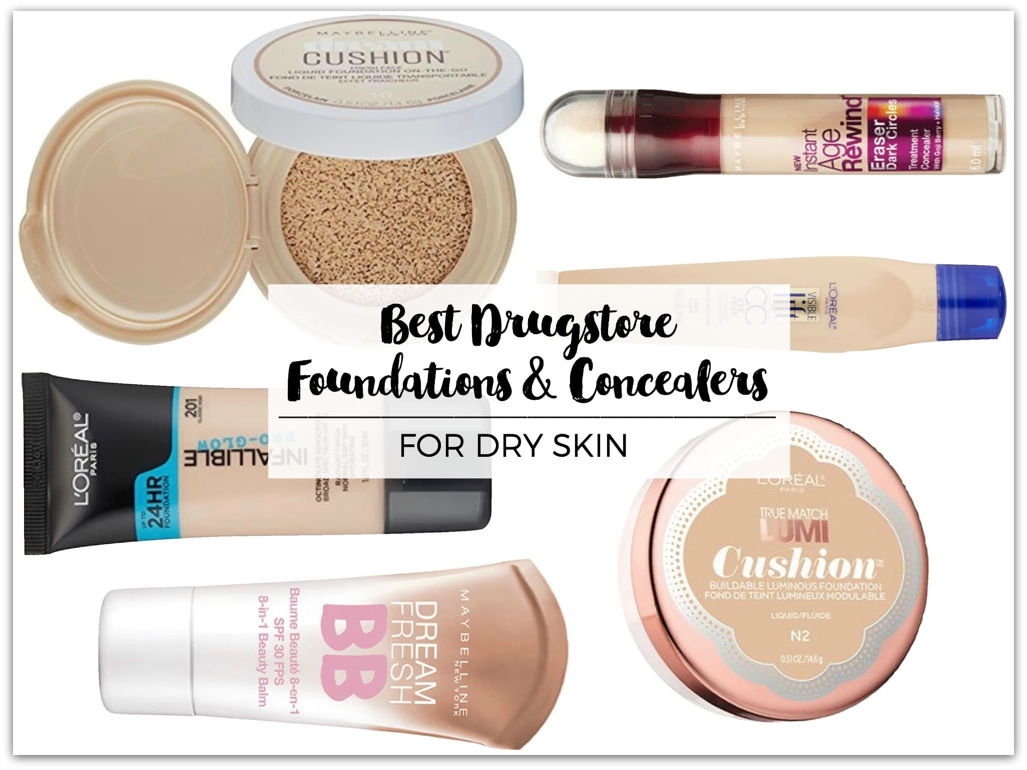 Best Drugstore Foundation Concealers For Dry Skin Christa Potter Best Drugstore Foundation Drugstore Foundation Skin Cleanser Products