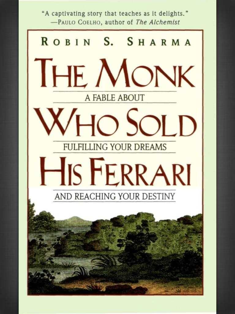 Book Review The Monk Who Sold His Ferrari By Robin Sharma With