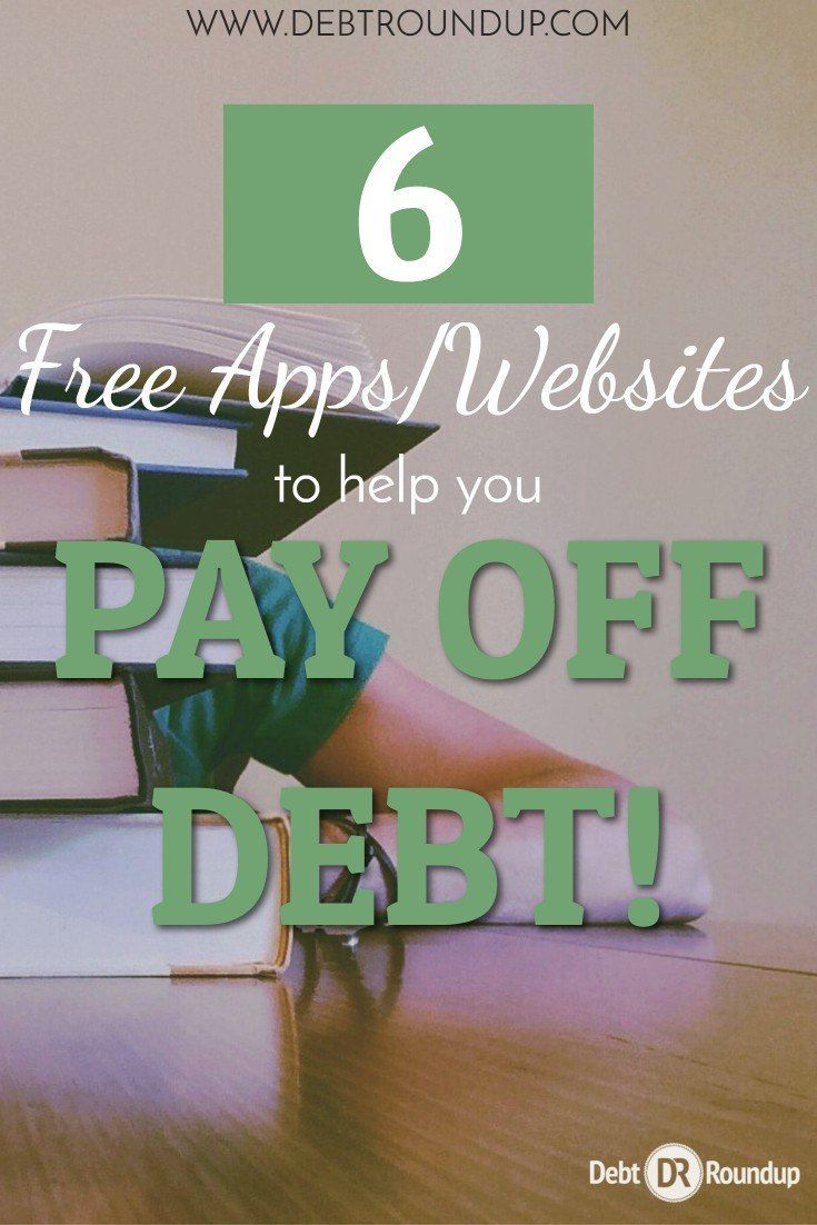 6 Free Apps To Help You Pay Off Student Loan Debt Or Any Debt Really Paying Off Student Loans Student Loan Debt Credit Card Debt Relief