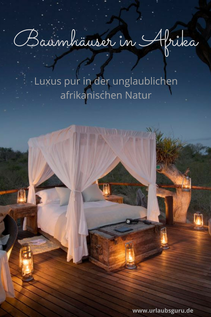 luxus baumh user in afrika unbeschreiblich sch n die sch nsten hotels der welt pinterest. Black Bedroom Furniture Sets. Home Design Ideas