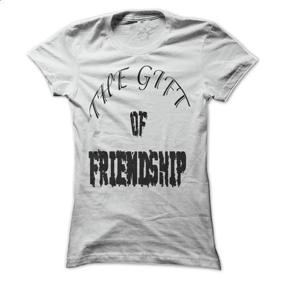 The gift of friendship - create your own shirt #black hoodie mens #design shirt
