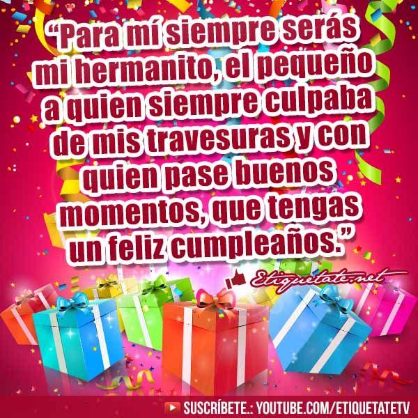 Extraordinarias Deseos de Cumpleaños para mi hermano VER EN http  etiquetate net