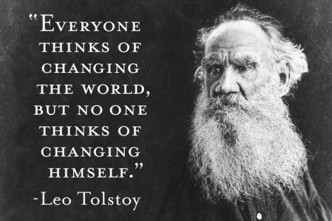 Quotes About Changing The World Every Thinks Of Changing World Not Himself Tolstoy Quote Plastic .