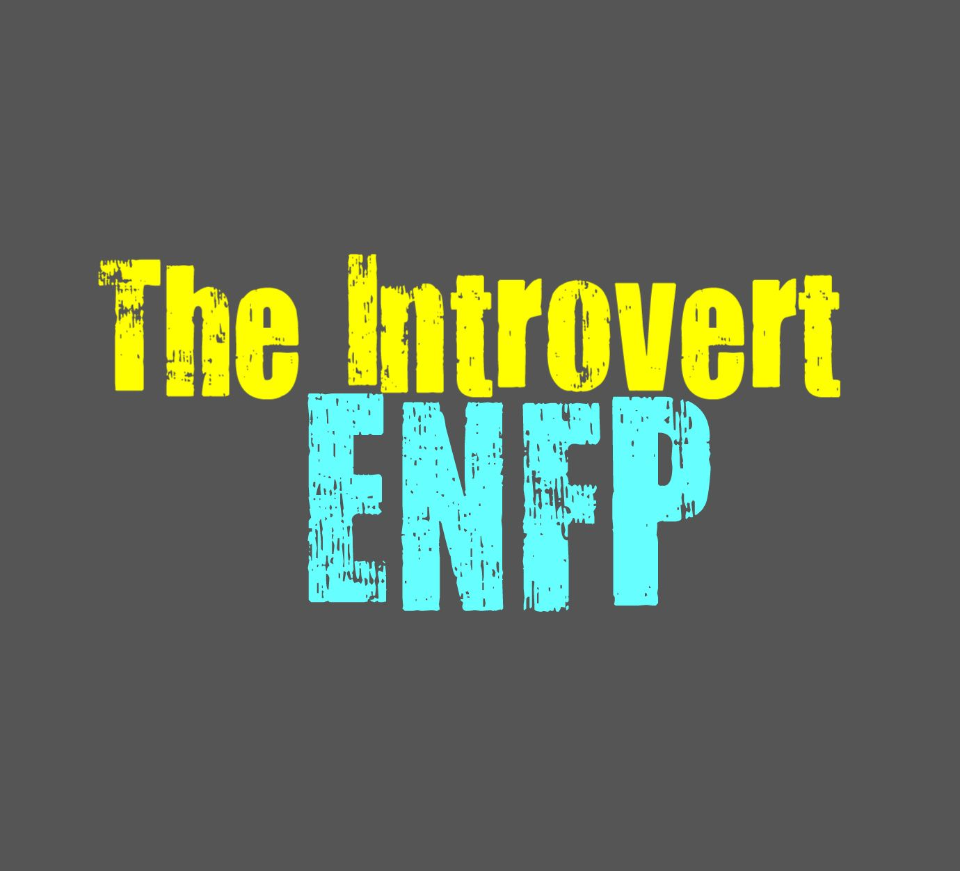 The Introvert ENFP - Personality Growth