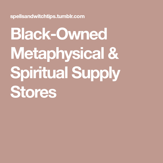Black-Owned Metaphysical & Spiritual Supply Stores | Motivation