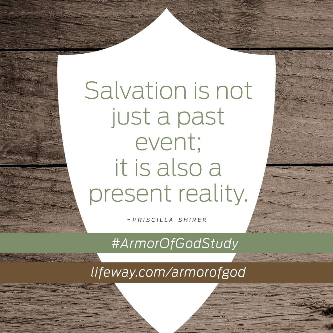 salvation is a present reality priscilla shirer