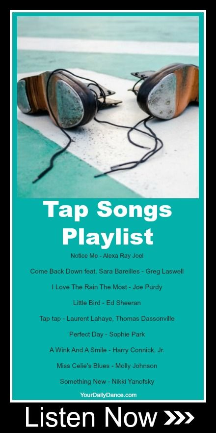 Tap Songs | Music | Tap songs, Dance playlist, Tap dance quotes