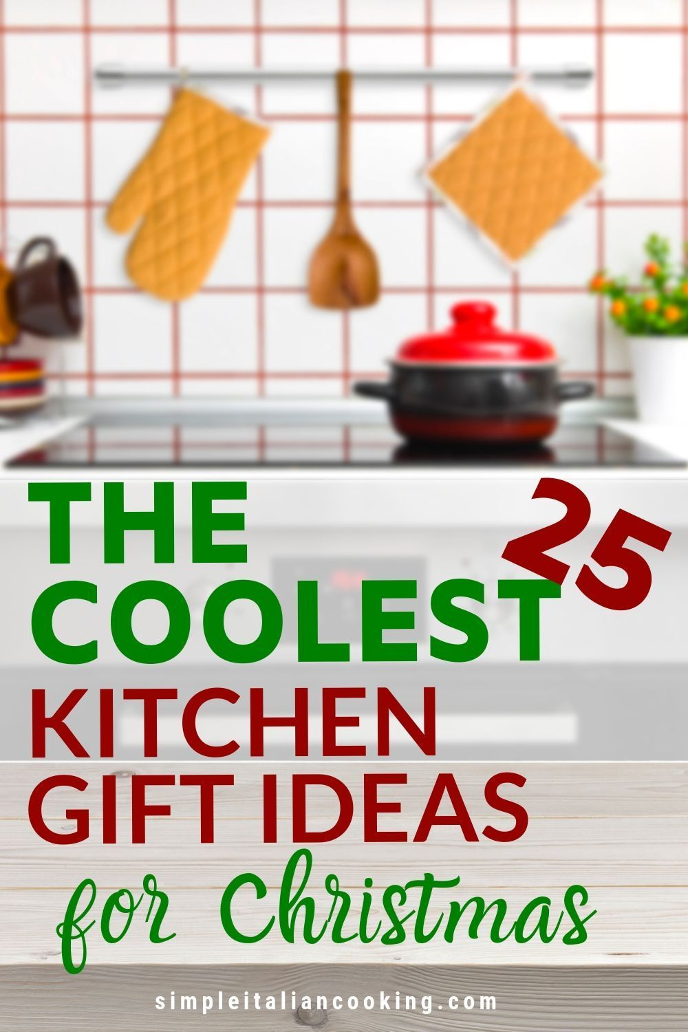 Looking For Christmas Kitchen Gift Ideas For The Holidays Here Are 25 Quality Gift Ideas For Fami Kitchen Gift Kitchen Christmas Gifts Family Christmas Gifts