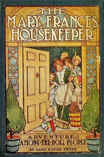 CASITA DE PAPEL: The Mary Frances Housekeeper