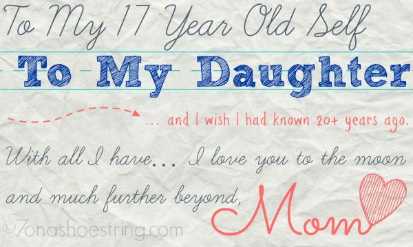 To my 17 year old self quotes pinterest explore letter to my daughter dear daughter and more spiritdancerdesigns Gallery