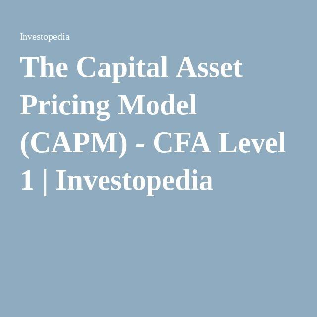 The Capital Asset Pricing Model (CAPM) - CFA Level 1 - cfa candidate resume