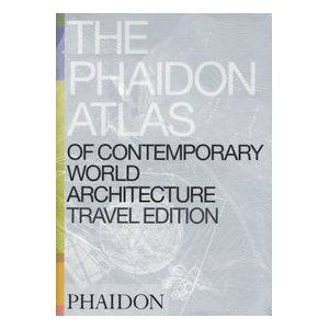 The Phaidon Atlas Of Contemporary World Architecture Pdf