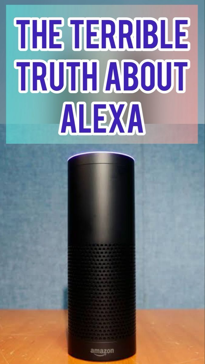 The Terrible Truth About Alexa Techesign In 2021 Life Hacks Computer Amazon Alexa Skills Alexa