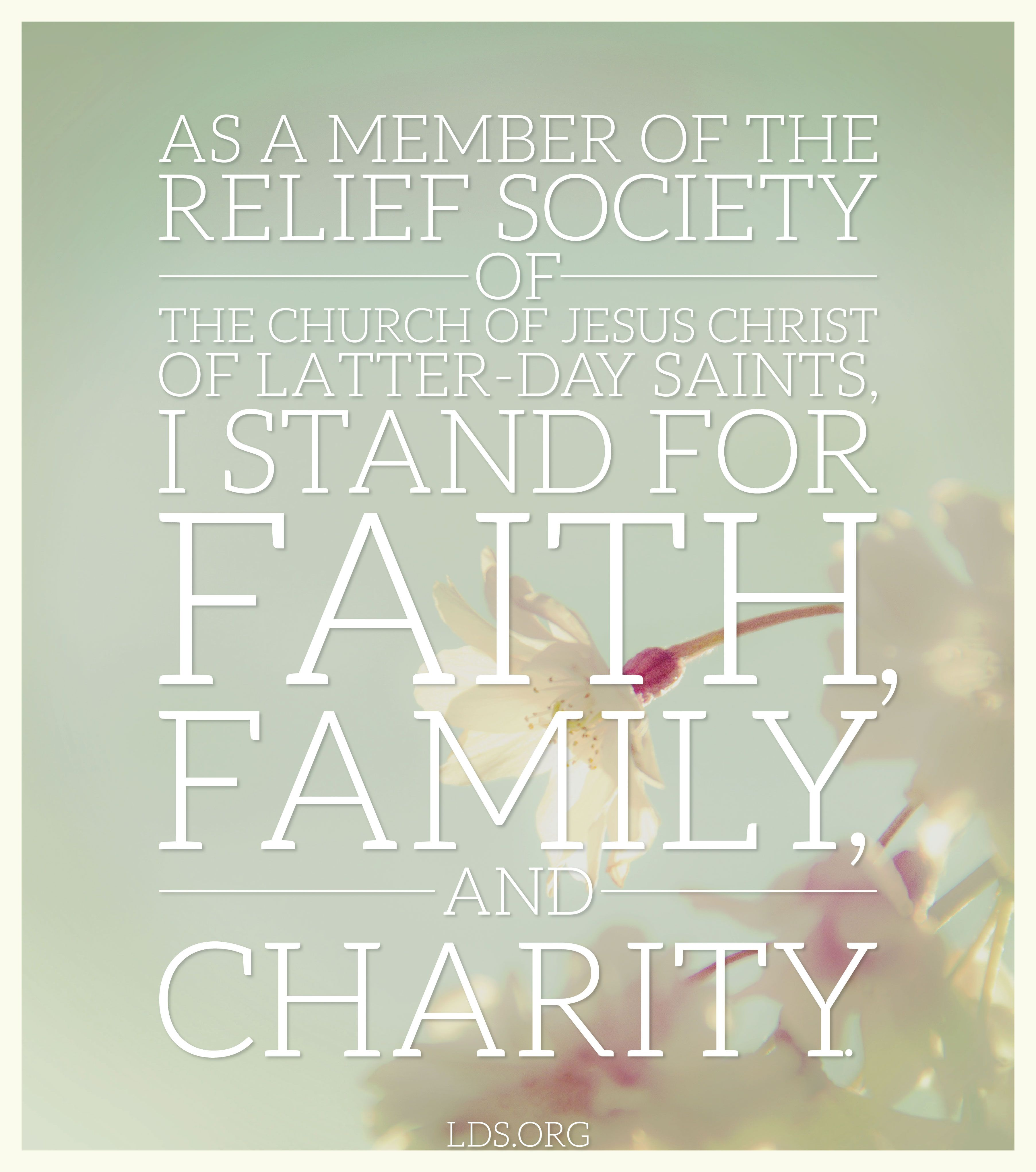 As A Member Of The Relief Society Of The Church Of Jesus