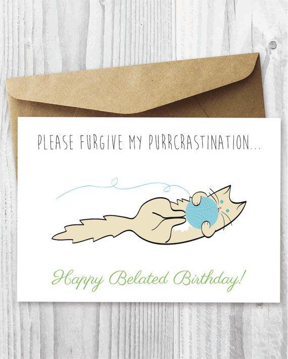 Funny Belated Birthday Card Happy Belated Birthday Cat Digital Card