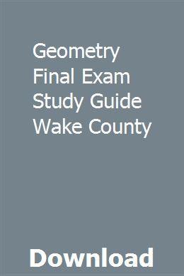 Geometry Final Exam Study Guide Wake County | pristiwilsa
