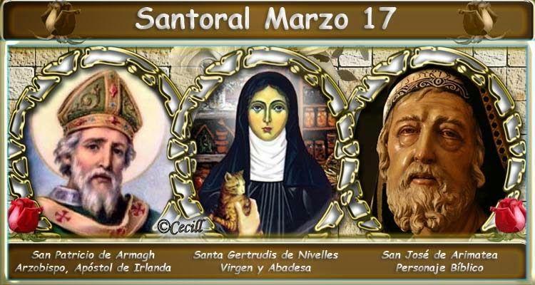 Vidas Santas: Santoral Marzo 17