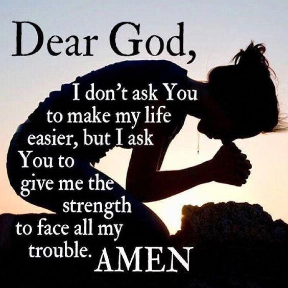 God give me Strength to be Strong