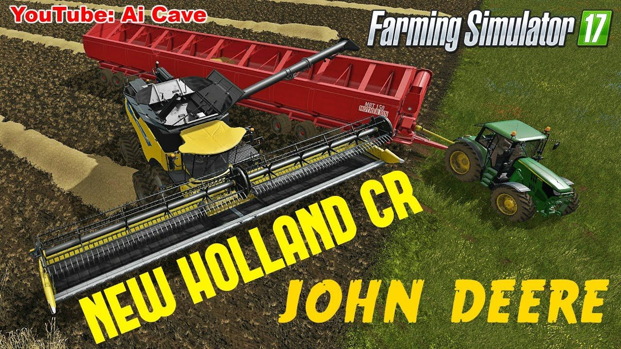 Farming Simulator 17 Mods: John Deere Tractor, New Holland