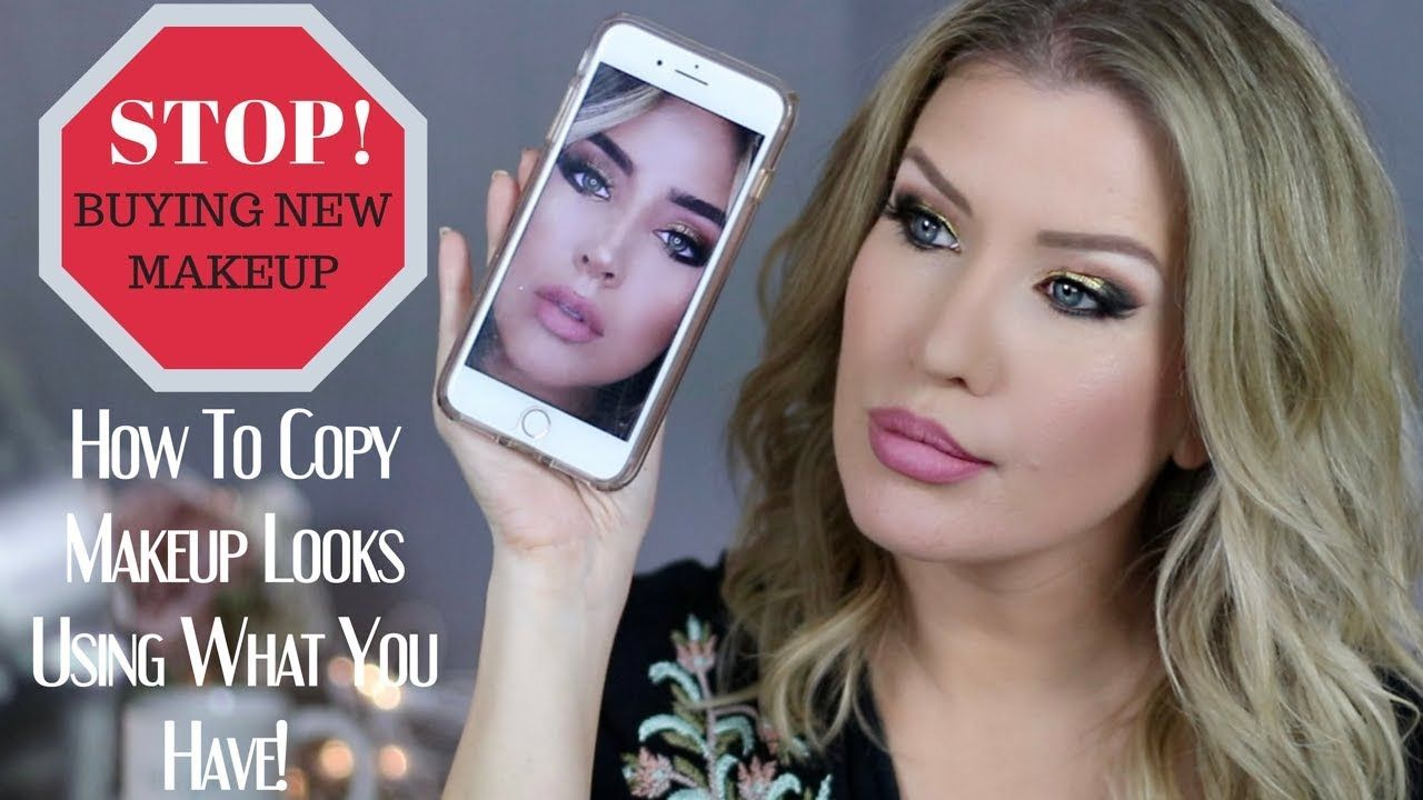STOP BUYING NEW MAKEUP! Recreate Looks Using WHAT YOU HAVE