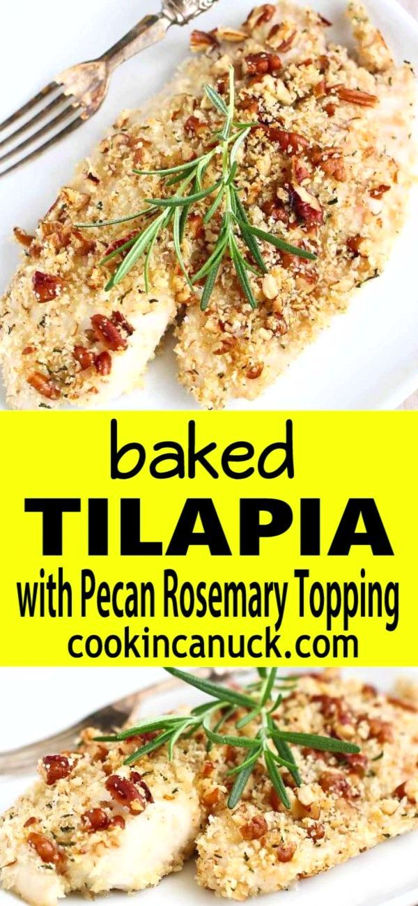 Baked Tilapia Recipe with Pecan Rosemary Topping - 30 Minute Meal #weeknightdinners