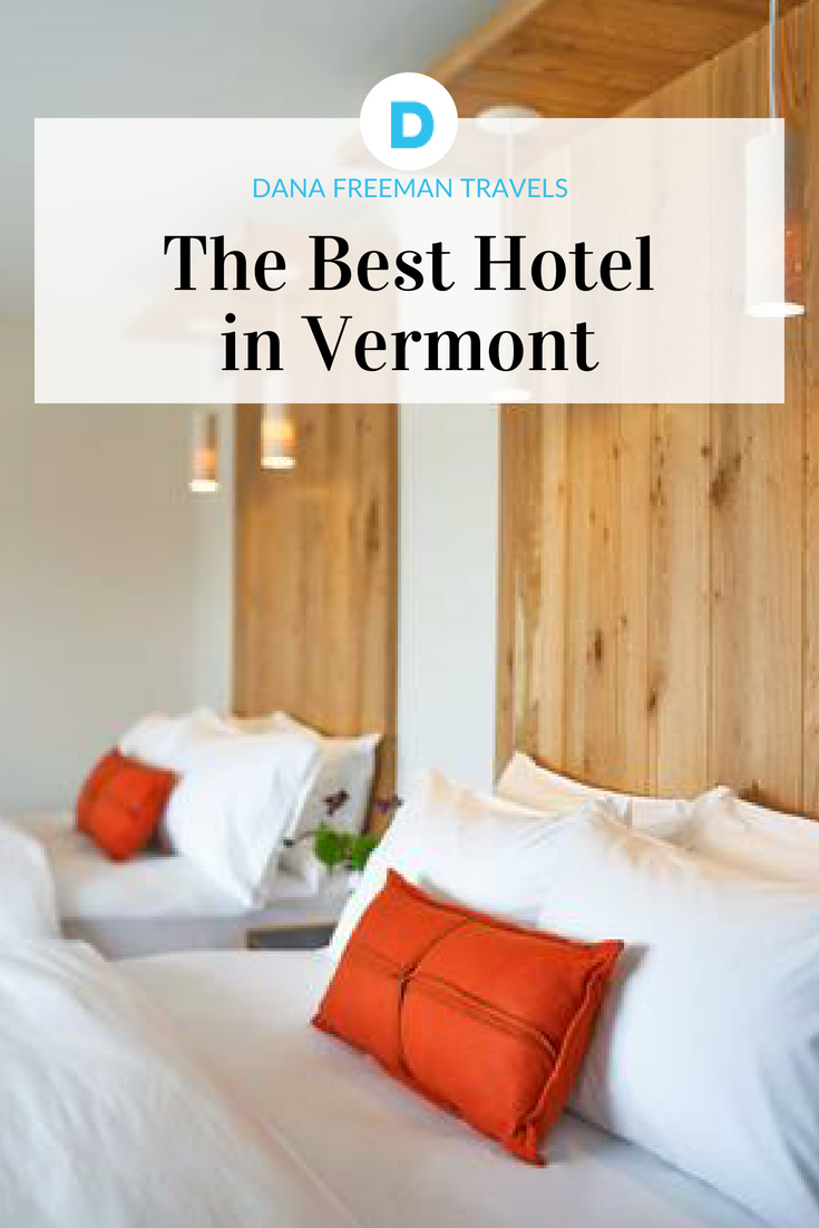 Hotel vermont the best place to stay in vermont best places to