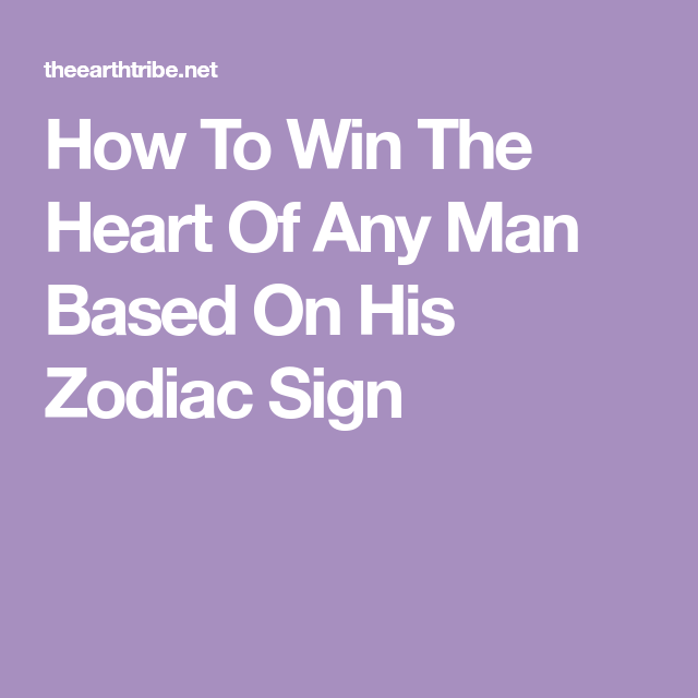 How to win a libra mans heart