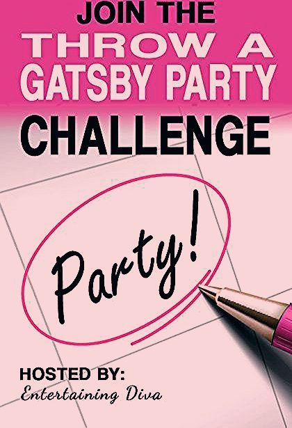 The Entertaining Diva Plan A Gatsby Party Challenge - Entertaining Diva @ From House To Home