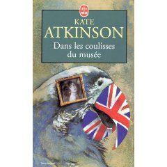 Amazon Fr Dans Les Coulisses Du Musee Kate Atkinson Livres Livre Musee Livres A Lire