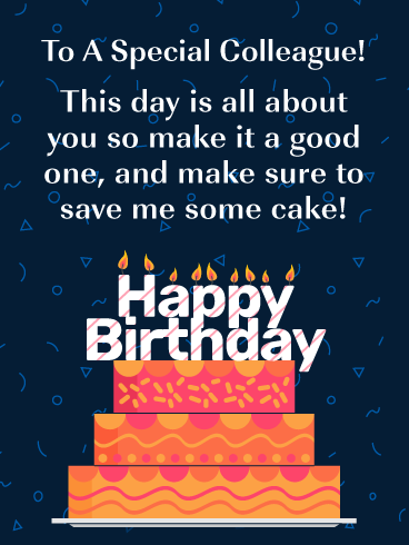 Send Your Colleague A Very Special Birthday Card This Year It Will Add Joy To