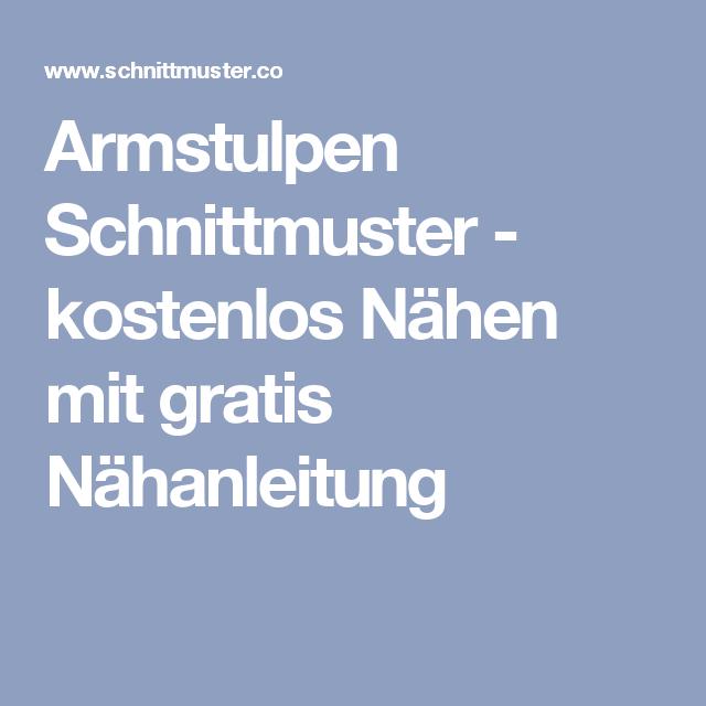 Armstulpen Schnittmuster - kostenlos Nähen mit gratis Nähanleitung ...