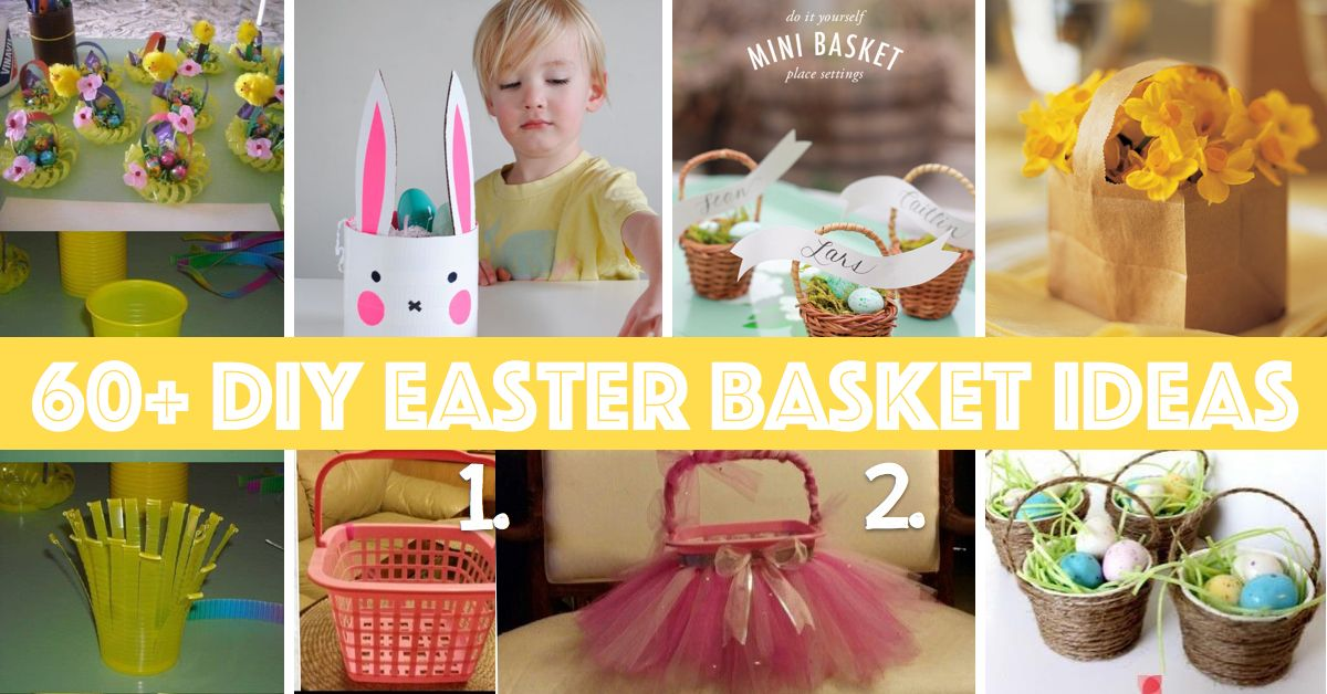 60 diy easter basket ideas for your freshly dyed easter eggs diy 60 diy easter basket ideas for your freshly dyed easter eggs solutioingenieria Choice Image