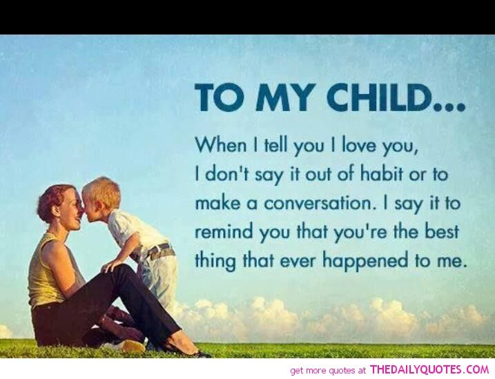 My Child Son Daughter Love Parents Quote Pictures