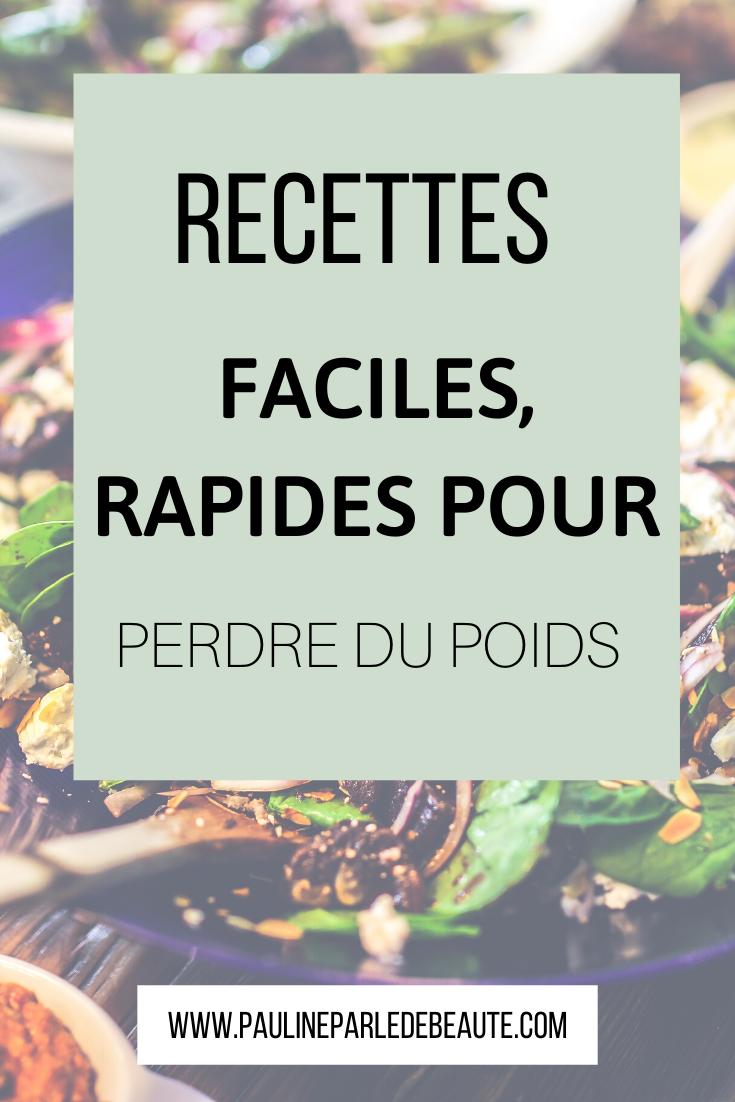 Recettes Faciles Et Rapides Pour Perdre Du Poids Perdre Du Poids Perte De Poids Régime