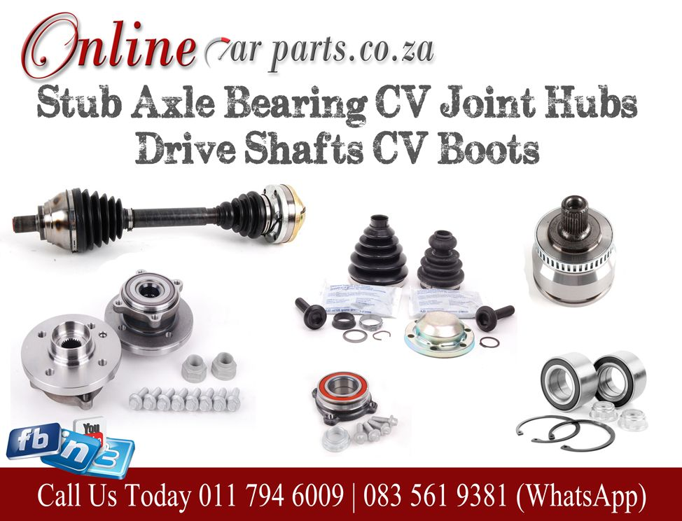 High Quality Drive Shafts Cv Joints Inner Cv Outer Cv Stub Axle Hub Bearing Cv Boots Knuckles Recon We Deliver Nationwide Do Car Parts Online Cars Ford Parts