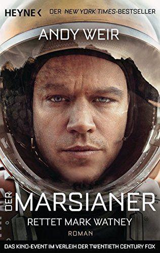 Der Marsianer: Rettet Mark Watney - Roman von Andy Weir https://www.amazon.de/dp/3453316916/ref=cm_sw_r_pi_dp_x_JWeazbWHKZRBZ