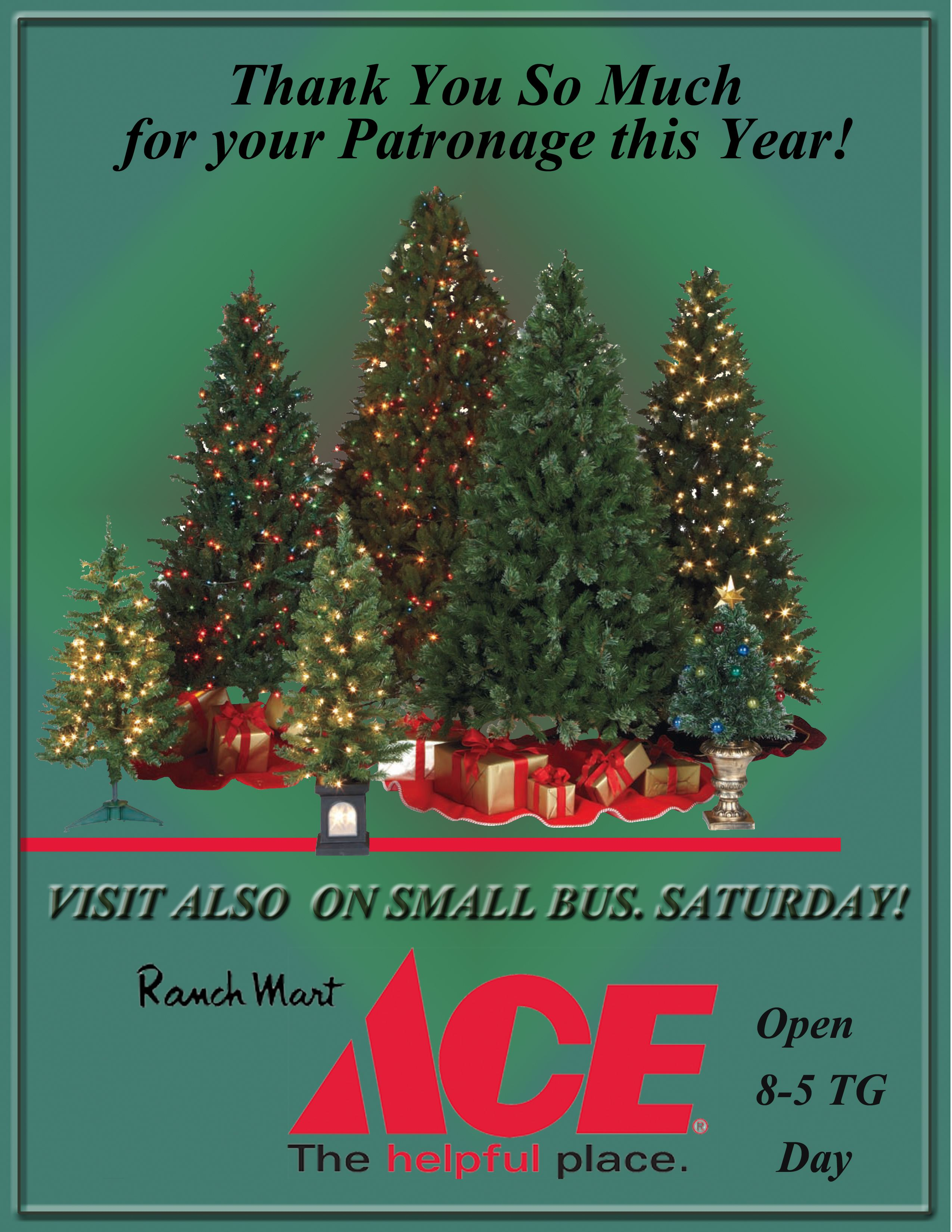Ranch Mart Ace Hardware Open 8 5 Thanksgiving Black Friday Sale And Don T Forget Small Busi Ace Hardware Small Business Saturday Novelty Christmas