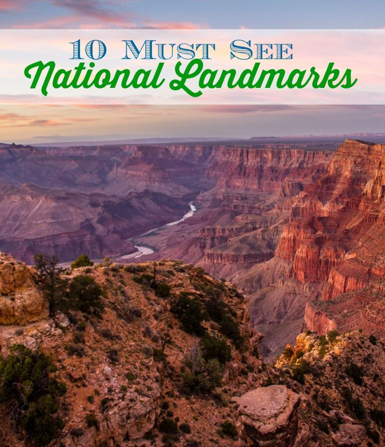 Must See National Landmarks National Landmarks And Buckets - 10 must see landmarks in the us