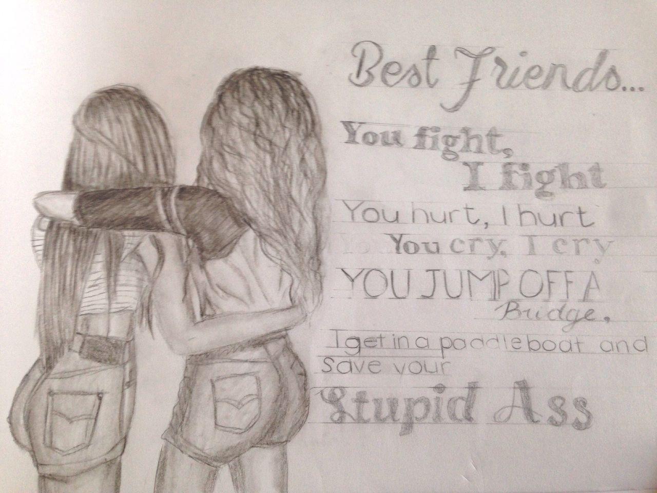 Besties For Life Friends Sketch Best Friend Drawings Best