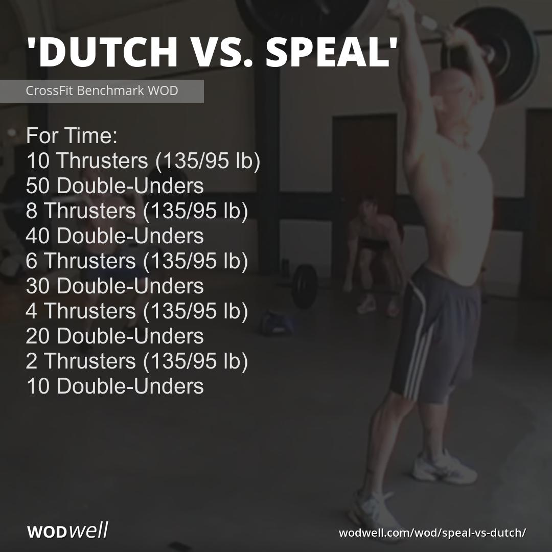 Dutch Vs Speal Wod In 2020 Wod Double Unders Crossfit Workouts