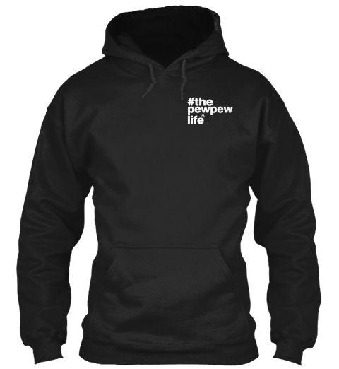 #The Pewpew Life Black Sweatshirt Front