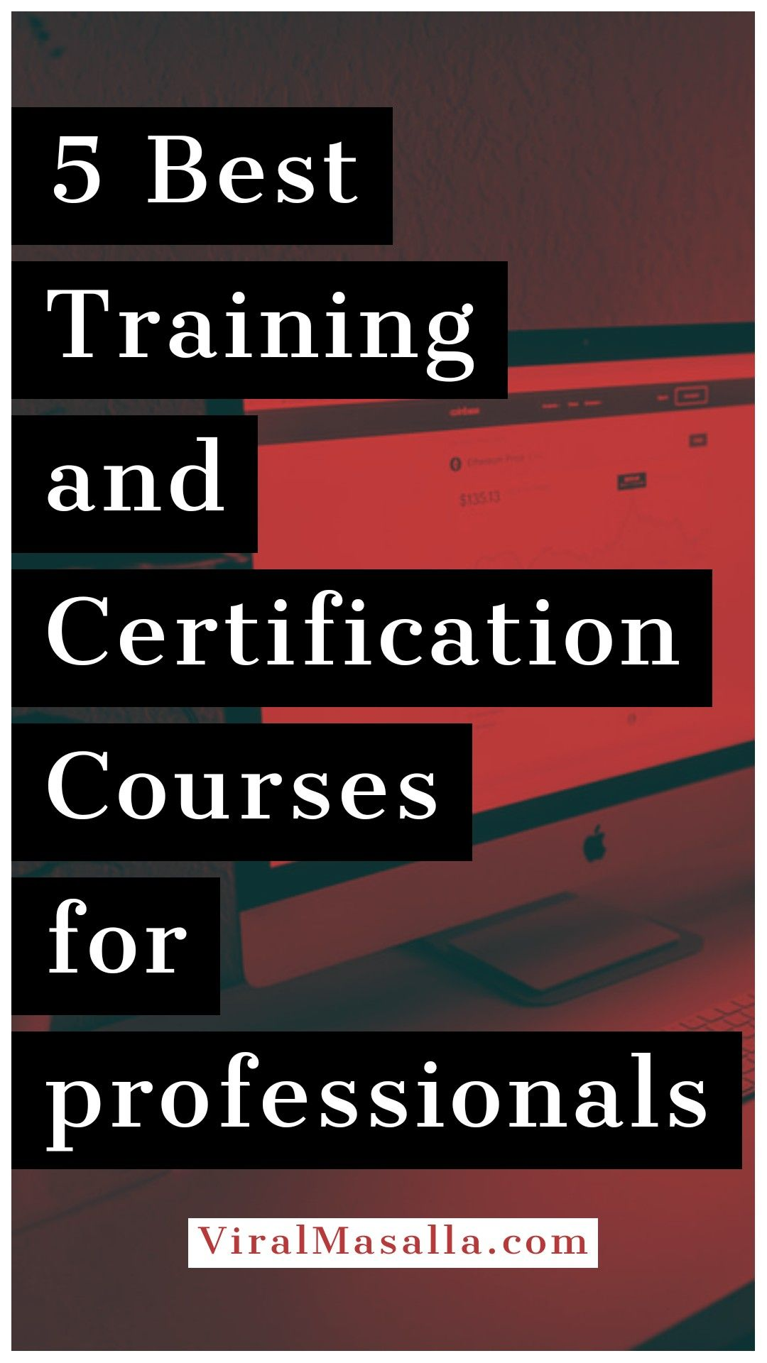 5 Best Training and Certification Courses for