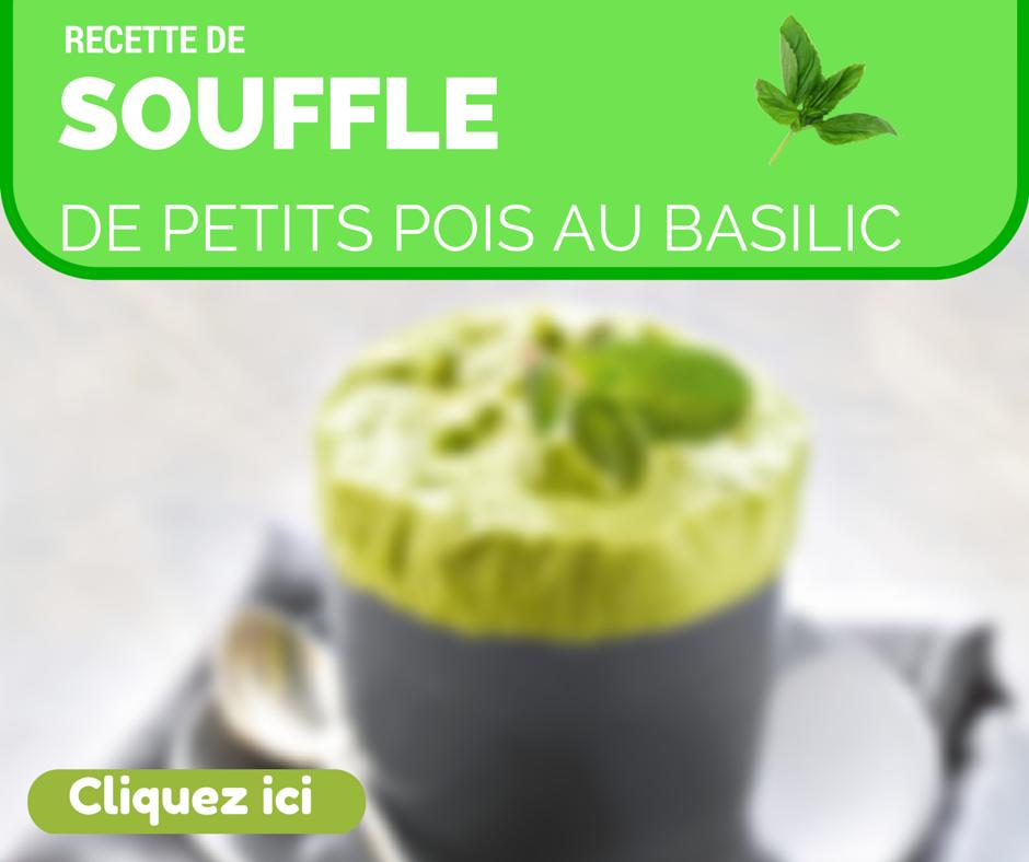 Le souffl de petits pois au basilic une recette gourmande pour cuisiner des l gumes de - Cuisiner les petits pois ...